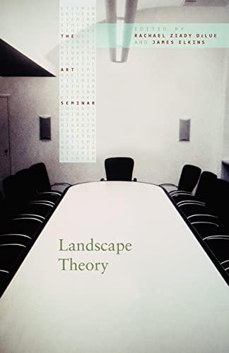 9780415960540: Landscape Theory (The Art Seminar)