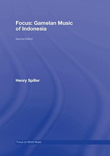 9780415960670: Focus: Gamelan Music of Indonesia (Focus on World Music Series)