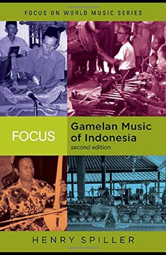 9780415960687: Focus: Gamelan Music of Indonesia (Focus on World Music Series)