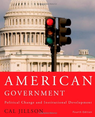 9780415960779: American Government, 4th edition: Political Change and Institutional Development (Volume 1)