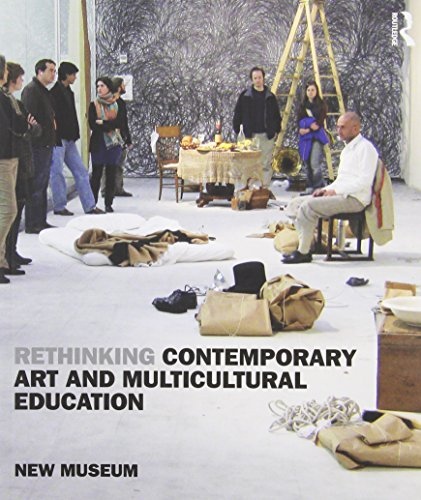 9780415960854: Rethinking Contemporary Art and Multicultural Education