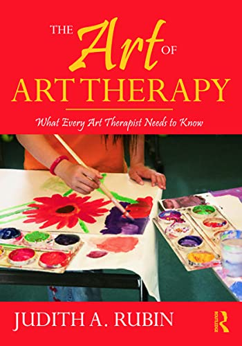 9780415960946: The Art of Art Therapy: What Every Art Therapist Needs to Know