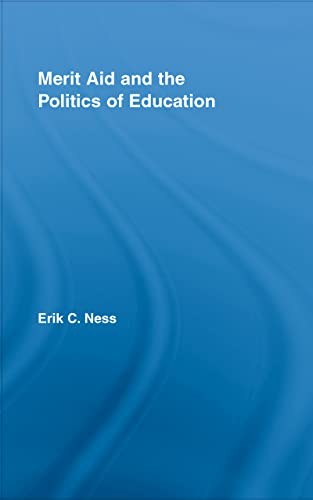 9780415961004: Merit Aid and the Politics of Education (Studies in Higher Education)