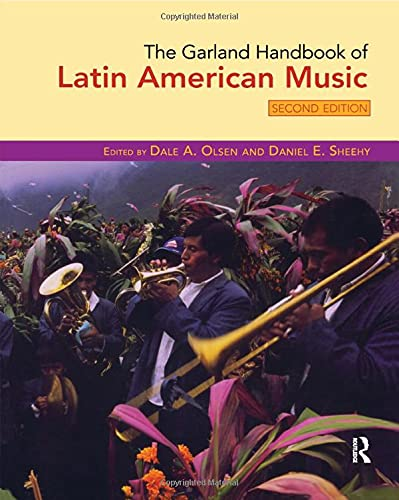 9780415961011: The Garland Handbook of Latin American Music