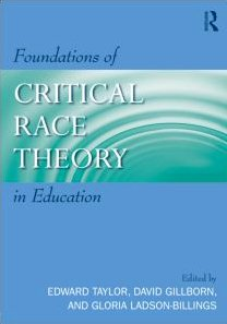 9780415961431: Foundations of Critical Race Theory in Education (Critical Ecucator)