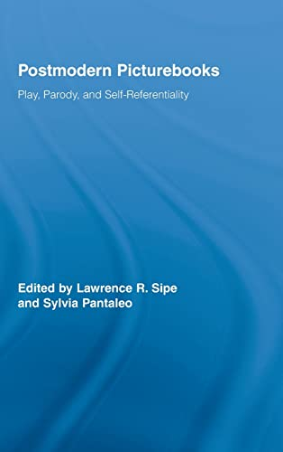 9780415962100: Postmodern Picturebooks: Play, Parody, and Self-Referentiality (Routledge Research in Education)