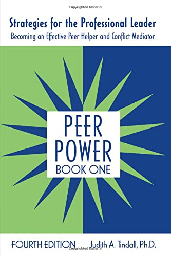 9780415962315: 1: Peer Power, Book One: Strategies for the Professional Leader: Becoming an Effective Peer Helper and Conflict Mediator