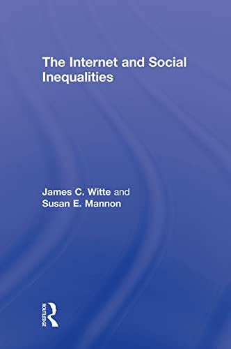 9780415963206: The Internet and Social Inequalities (Sociology Re-Wired)