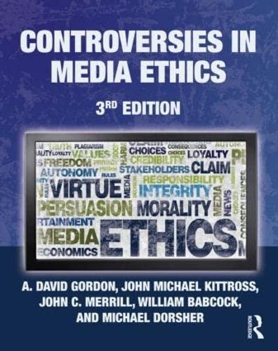 9780415963329: Controversies in Media Ethics