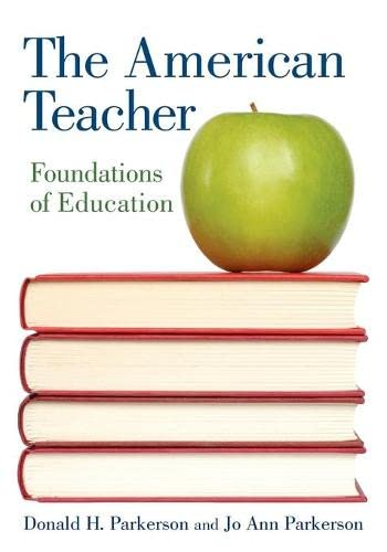 9780415963879: The American Teacher: Foundations of Education