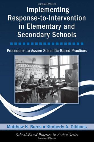 9780415963916: Implementing Response-to-Intervention in Elementary and Secondary Schools: Procedures to Assure Scientific-Based Practices (School-Based Practice in Action)