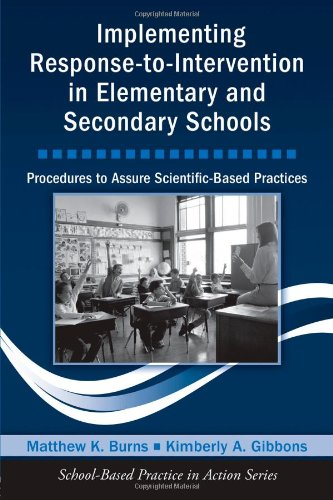 9780415963923: Implementing Response-to-Intervention in Elementary and Secondary Schools: Procedures to Assure Scientific-Based Practices (School-Based Practice in Action)