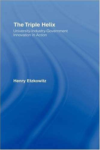 9780415964500: The Triple Helix: University-Industry-Government Innovation in Action