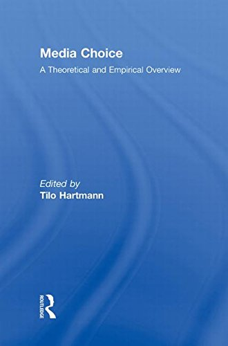 9780415964562: Media Choice: A Theoretical and Empirical Overview