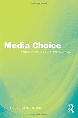 9780415964586: Media Choice: A Theoretical and Empirical Overview