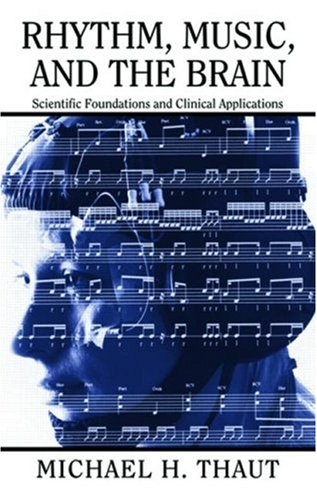 9780415964753: Rhythm, Music, and the Brain: Scientific Foundations and Clinical Applications (Studies on New Music Research)