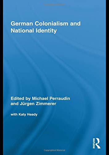 9780415964777: German Colonialism and National Identity (Routledge Studies in Modern European History)