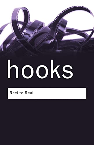 9780415964807: Reel to Real: Race, Sex and Class at the Movies (Routledge Classics)