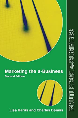 9780415965019: Marketing the e-Business (Routledge eBusiness)