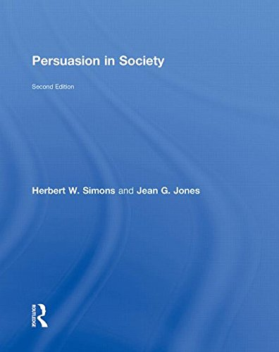 9780415965132: Persuasion in Society