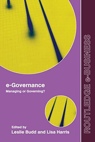 9780415965187: e-Governance: Managing or Governing? (Routledge eBusiness)