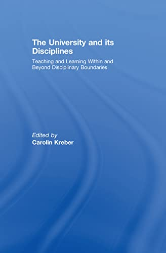 9780415965200: The University and its Disciplines: Teaching and Learning within and beyond disciplinary boundaries
