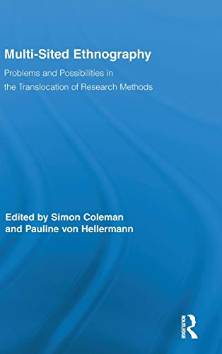 9780415965248: Multi-Sited Ethnography: Problems and Possibilities in the Translocation of Research Methods (Routledge Advances in Research Methods)