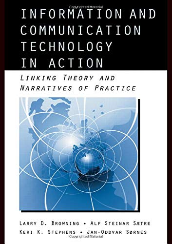 9780415965477: Information and Communication Technologies in Action: Linking Theories and Narratives of Practice (Routledge Communication Series)