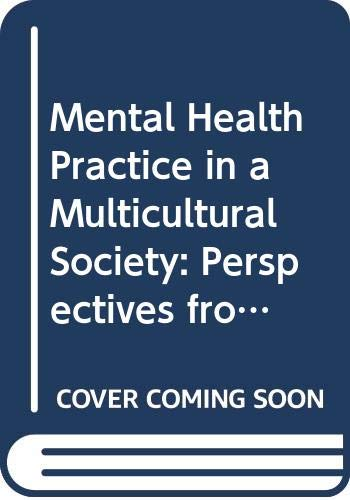 9780415965491: Mental Health Practice in a Multicultural Society: Perspectives from Lifespan and Positive Psychology