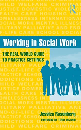 9780415965514: Working in Social Work: The Real World Guide to Practice Settings