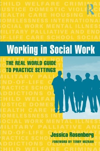 9780415965521: Working in Social Work: The Real World Guide to Practice Settings