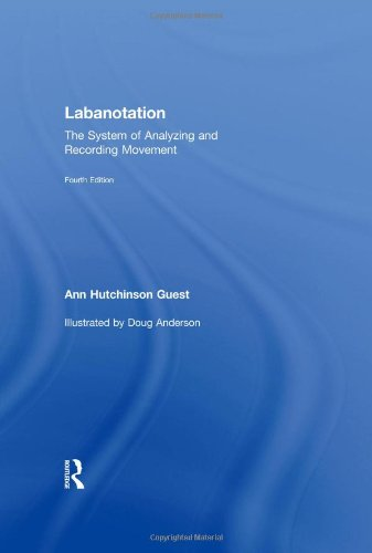 9780415965613: Labanotation: The System of Analyzing and Recording Movement