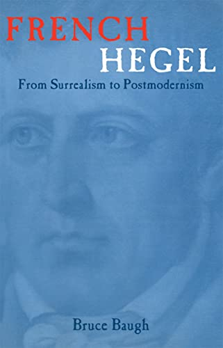 9780415965873: French Hegel: From Surrealism to Postmodernism