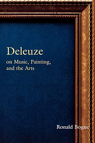 9780415966085: Deleuze on Music, Painting, and the Arts (Deleuze and the Arts)