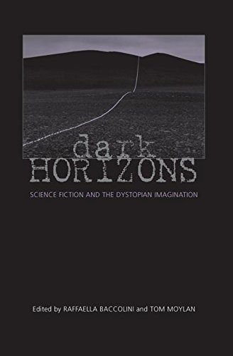9780415966139: Dark Horizons: Science Fiction and the Dystopian Imagination