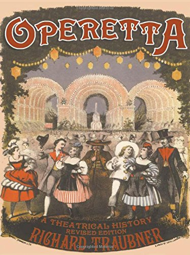 9780415966412: Operetta: A Theatrical History (Routledge Studies in Musical Genres)