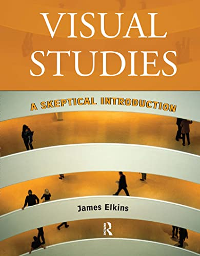 9780415966818: Visual Studies: A Skeptical Introduction