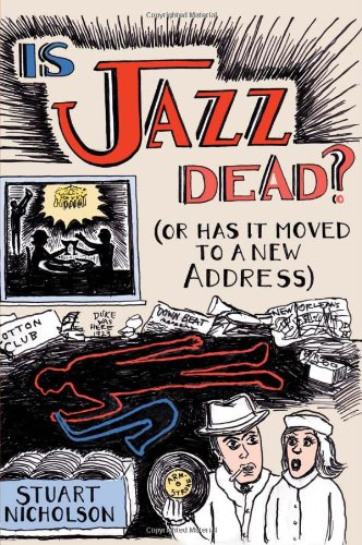 9780415967082: Is Jazz Dead?: Or Has It Moved to a New Address