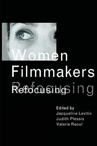 9780415967822: Women Filmmakers: Refocusing