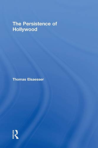 9780415968133: The Persistence of Hollywood
