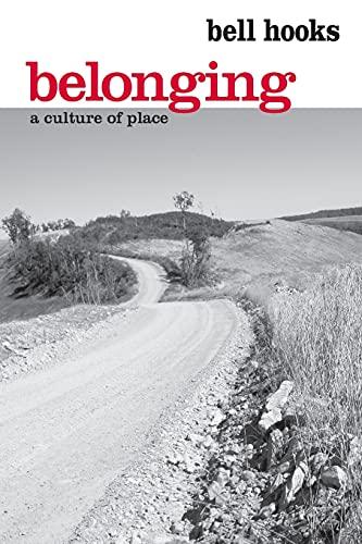 9780415968164: Belonging: A Culture of Place