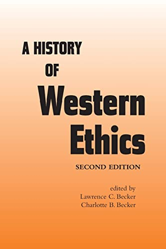 9780415968256: A History of Western Ethics