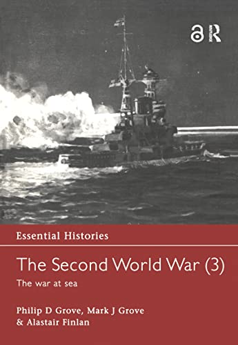 9780415968478: The Second World War, Vol. 3: The War at Sea (Essential Histories)