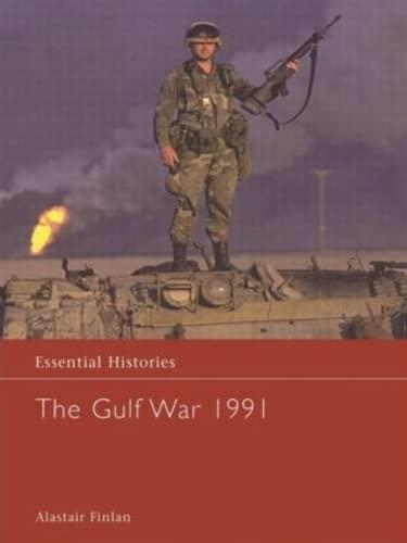 9780415968522: The Gulf War 1991 (Essential Histories)