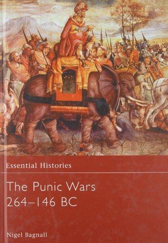 The Punic Wars 264-146 BC (Hardback): Nigel Bagnall