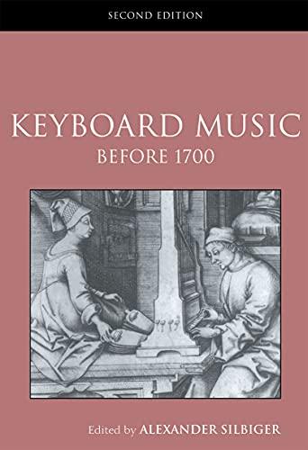 9780415968911: Keyboard Music Before 1700 (Routledge Studies in Musical Genres)