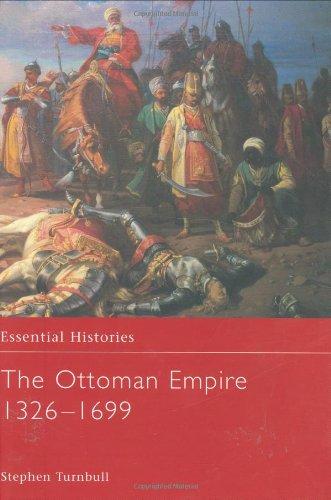 9780415969130: The Ottoman Empire 1326-1699 (Essential Histories)
