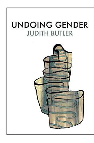 Undoing Gender: Judith Butler
