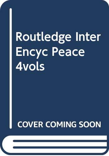 9780415969321: Routledge International Encyclopedia of Peace