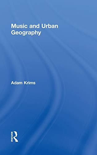 Music and Urban Geography: Adam Krims